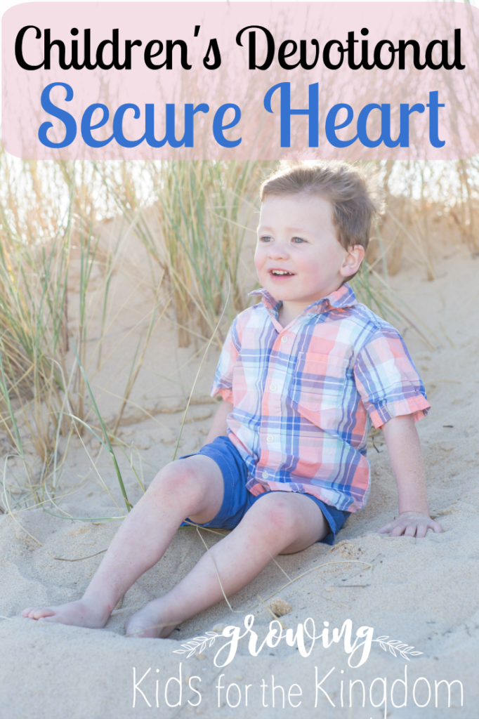 Children's Devotional Secure Heart
