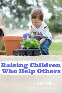 Raising children who help others.