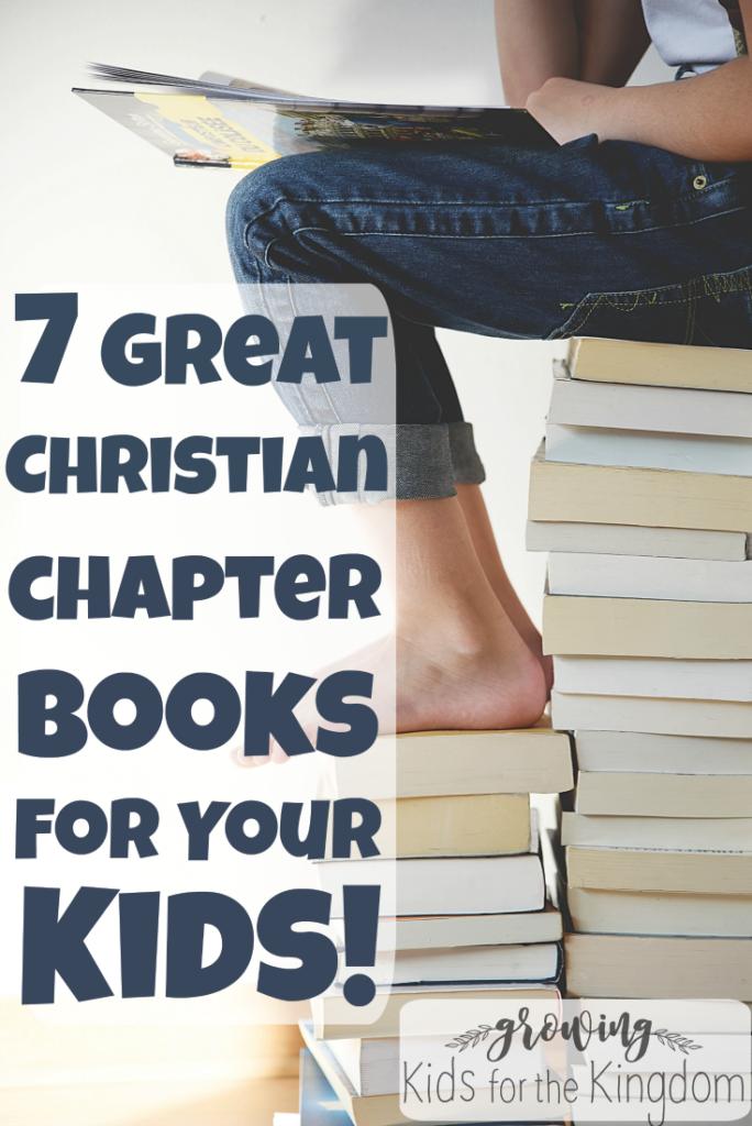 Christian chapter books for kids